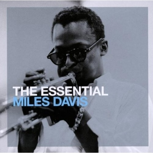 The Essential Miles Davis (Essential Rebrand) (2 CD)