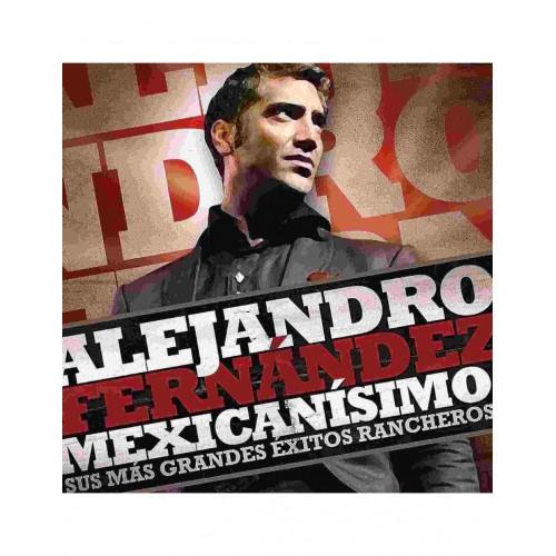 Mexicanisimo. Sus Mas Grandes Exitos Rancheros (1 CD)