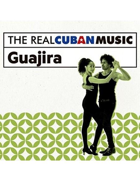 The Real Cuban Music: Guajira (Remasterizado) (1 CD)