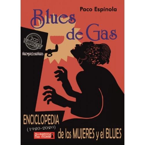 Blues De Gas: Enciclopedia De Las Mujeres Y El Blues (2 CD+1
