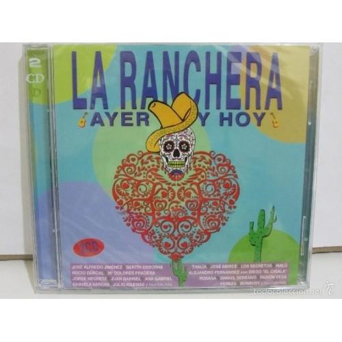 La Ranchera Ayer Y Hoy (2 CD)