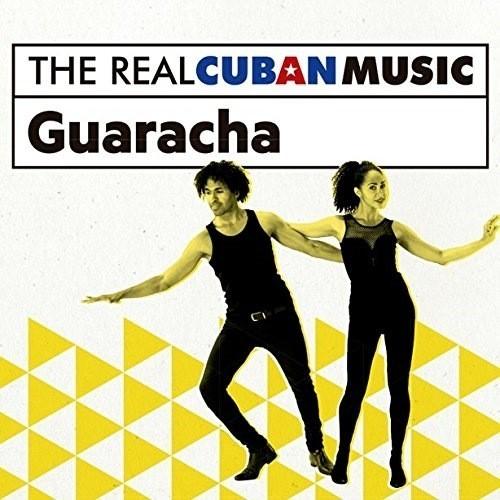 The Real Cuban Music: Guaracha (Remasterizado) (1 CD)
