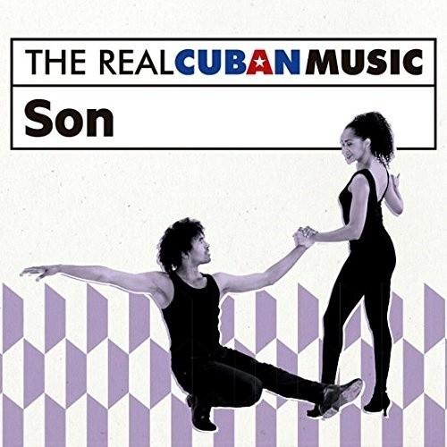 The Real Cuban Music: Son (Remasterizado) (1 CD)