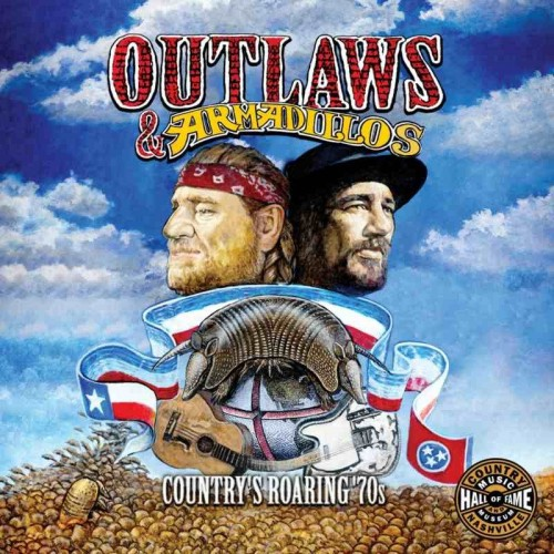 Outlaws & Armadillos: Country'S Roaring '70S (2 CD)