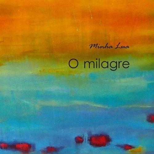 O Milagre (1 CD)