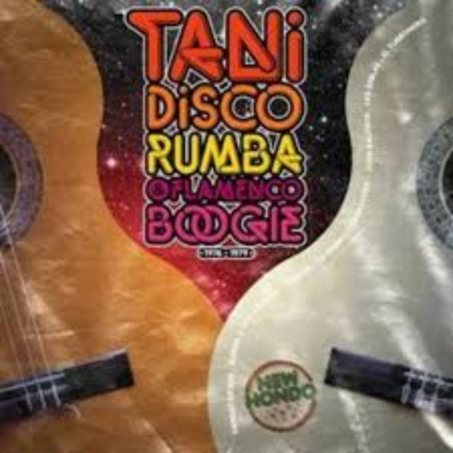 Tani: Disco Rumba & Flamenco Boogie (1 CD)