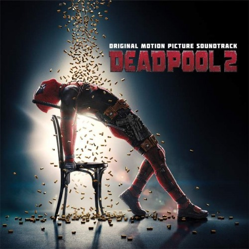 Deadpool 2 (Original Motion Picture Soundtrack) (1 CD)