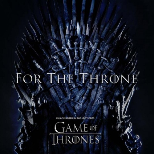 B.S.O. For The Throne - Music Inspired By The Hbo Series Game