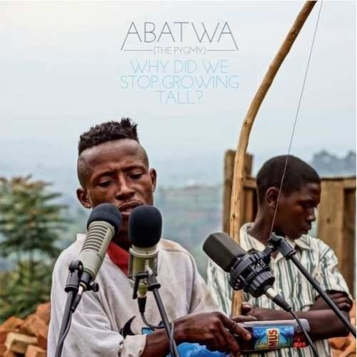 Abatwa (The Pygmy)-Why Did We Stop Growing Tall? (1 CD)