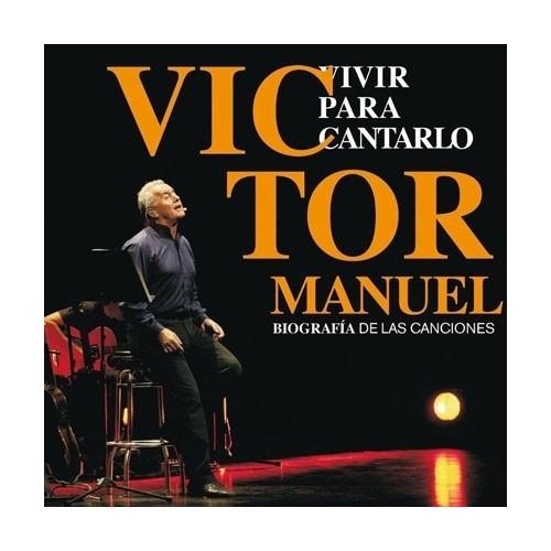 Vivir Para Cantarlo (2 CD)