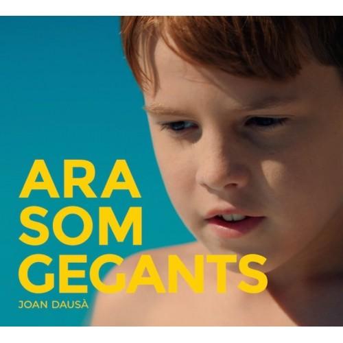 Ara Som Gegants (1 CD)