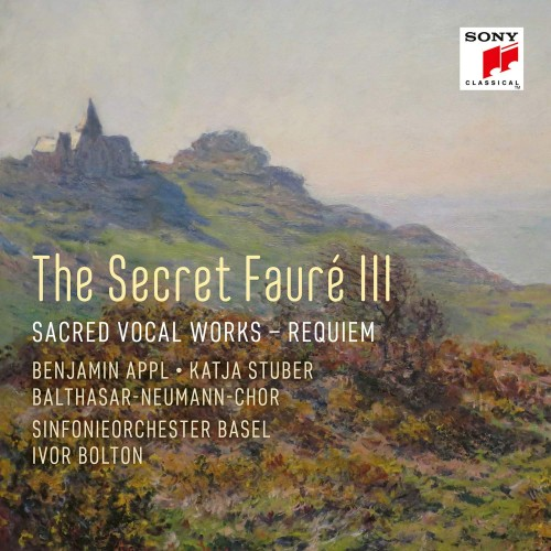 The Secret Fauré 3: Sacred Vocal Works (1 CD)
