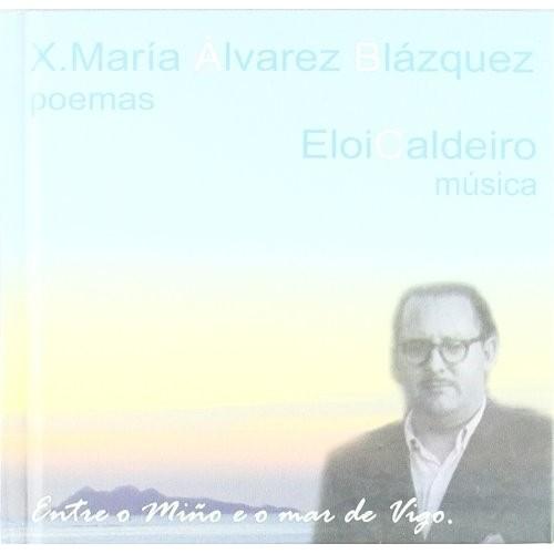 Entre O Miño E O Mar De Vigo (1 Libro+2 CD)