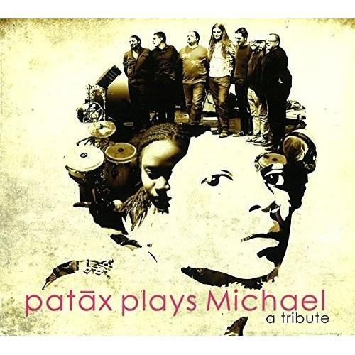 Patax Plays Michael (1 CD)