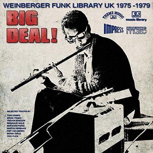 Big Deal!(Weinberger Library Uk(1975-79) (1 CD)