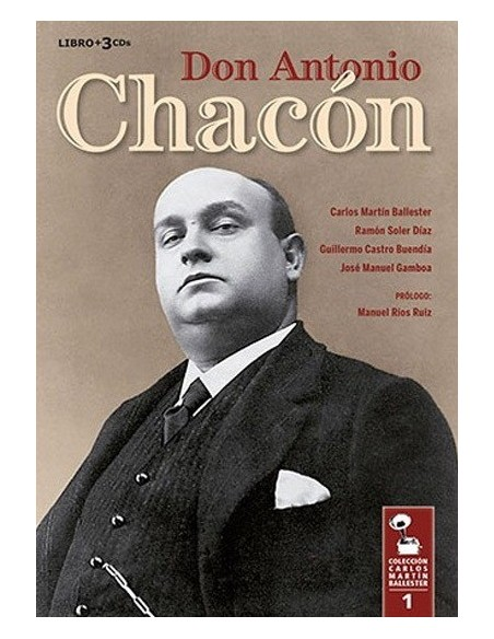 Don Antonio Chacon, Coleccion C.Martin (1 Libro+3 CD)