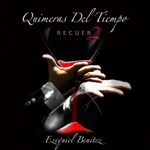 Quimeras Del Tiempo - Recuer2 (1 CD)