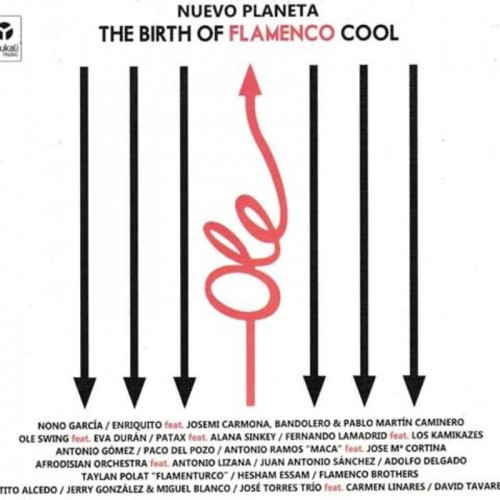 Nuevo Planeta (The Birth Of Flamenco Cool) (1 CD)