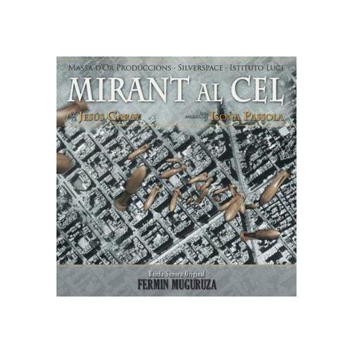 Mirant Al Cel (B.S.O) (1 CD)