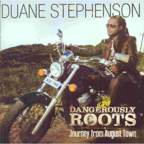 Dangerously Roots (Journey From August Town) (1 CD)