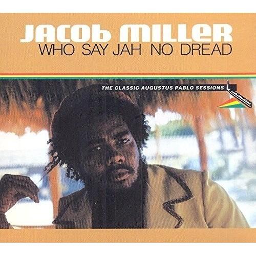 Who Say Jah No Dread (1 CD)