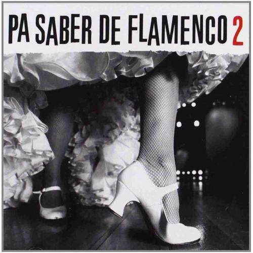 Pa Saber De Flamenco 2 (1 CD)