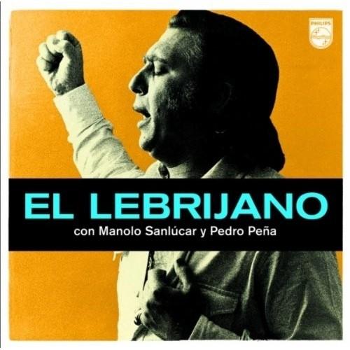 El Lebrijano Con Manolo Sanlucar Y Pedro (1 CD)