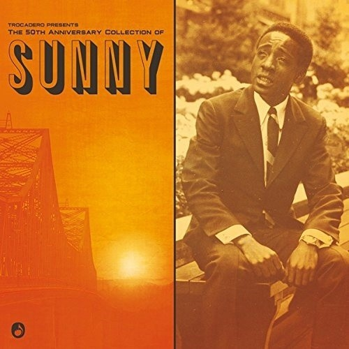 The 50Th Anniversary Collection Of Sunny (1 LP)