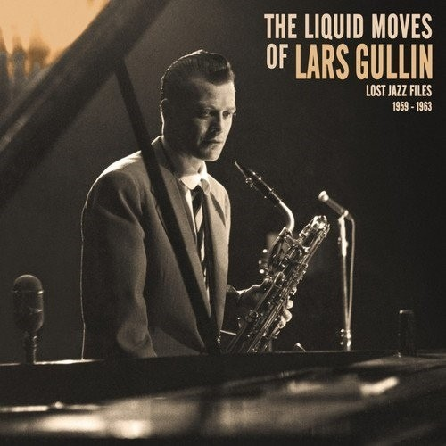 The Liquid Moves Of Lars Gullin (1 LP)