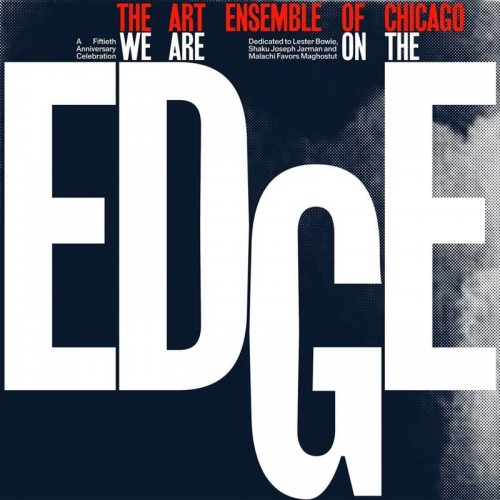 We Are On The Edge: A 50Th Anniversary Celebration (2 LP)