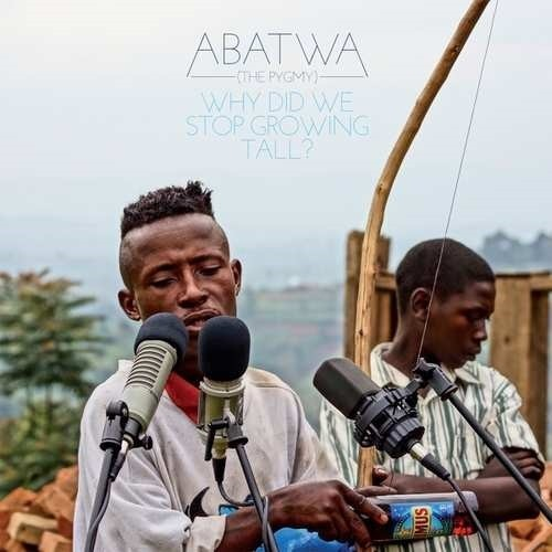 Abatwa (The Pygmy)-Why Did We Stop Growing Tall? (1 LP+1 CD)