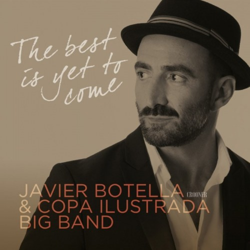 The Best Is Yet To Come (1 CD)