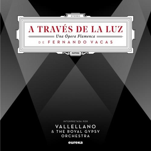 A Traves De La Luz, Una Opera Flamenca (1 LP)