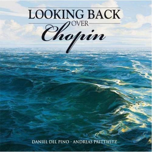 Lookingback Over Chopin (1 CD)